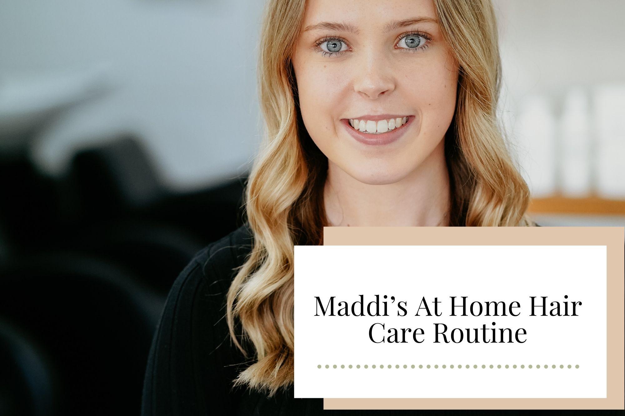 Maddi's At Home Hair Care Routine - Newcastle Hair Salon - Blanc Hair Studio
