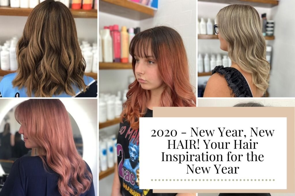 2020 - New Year, New HAIR! Your Hair Inspiration for the New Year