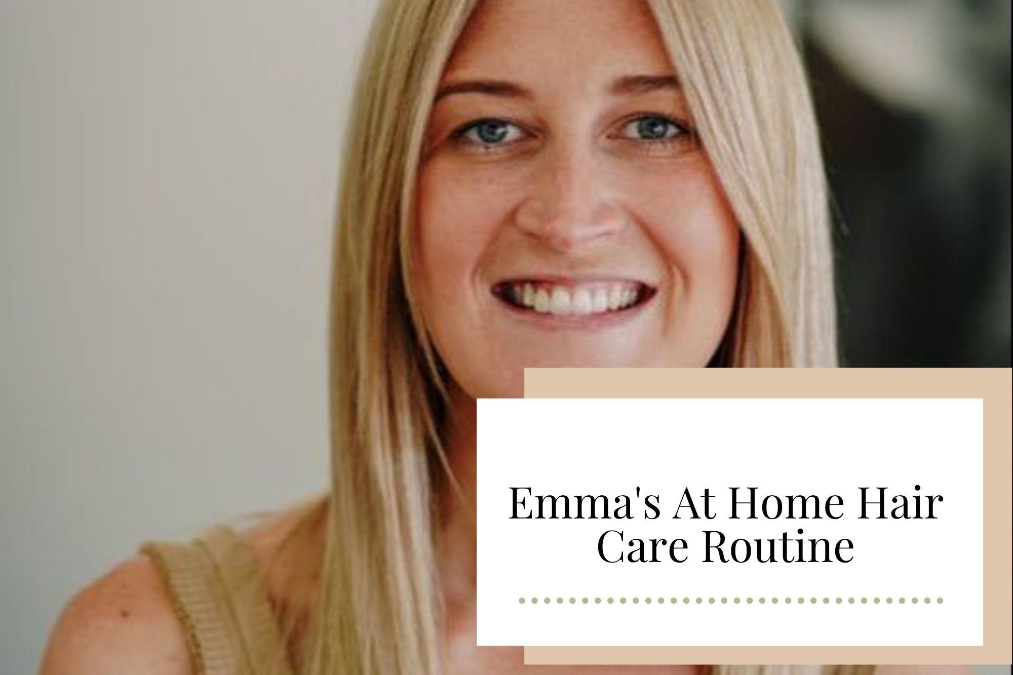 Emma's At Home Hair Care Routine - Newcastle Hair Salon - Blanc Hair Studio
