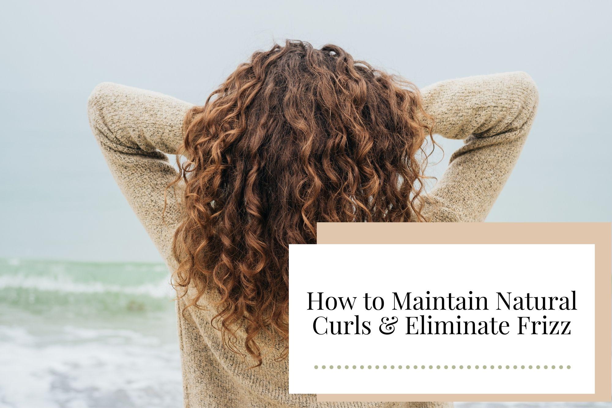 How to Maintain Natural Curls & Eliminate Frizz - Newcastle Hair Salon - Blanc Hair Studio